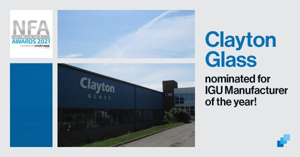 Clayton Glass Nominated for 'IGU Manufacturer of the Year Award' in the National Fenestration Awards 2021